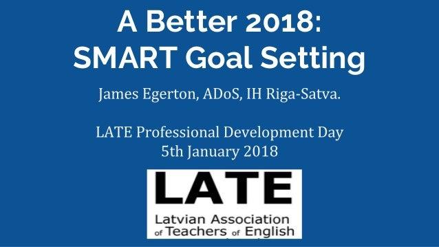 A Better 2018: SMART Goal Setting