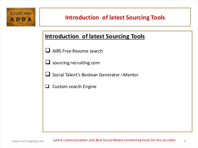 recruiter 6 wwwsourcingaddacom 6 introduction of latest sourcing tools airs free resume search - Free Resume Search For Recruiters