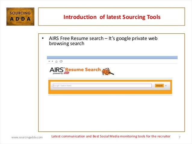 recruiter 7 introduction of latest sourcing tools airs free resume search - Free Resume Search For Recruiters