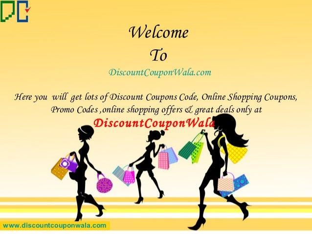 Welcome To DiscountCouponWala.com www.discountcouponwala.com Here you will get lots of Discount Coupons Code, Online Shopp...