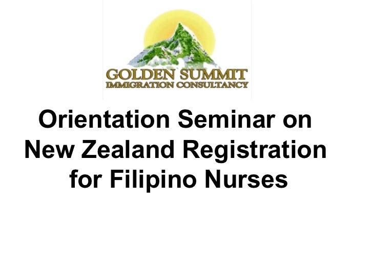 Orientation Seminar on  New Zealand Registration  for Filipino Nurses