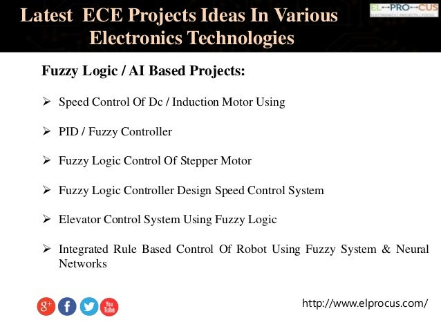 Latest ECE Projects Ideas In Various Electronics Technologies