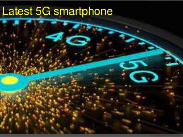 Latest 5G smartphone