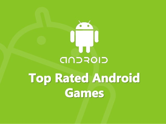 best rated games for android