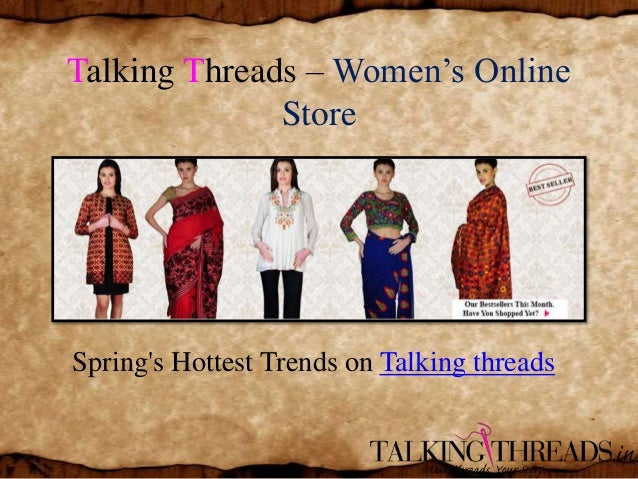 Talking Threads – Women's Online Store  Spring's Hottest Trends on Talking threads