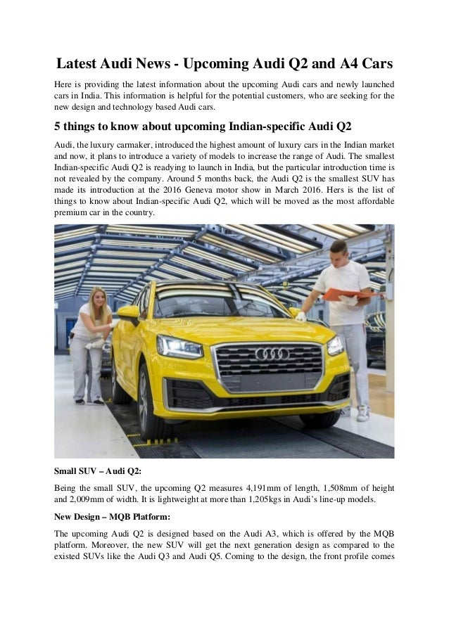 Latest audi news upcoming audi q2 and a4 cars