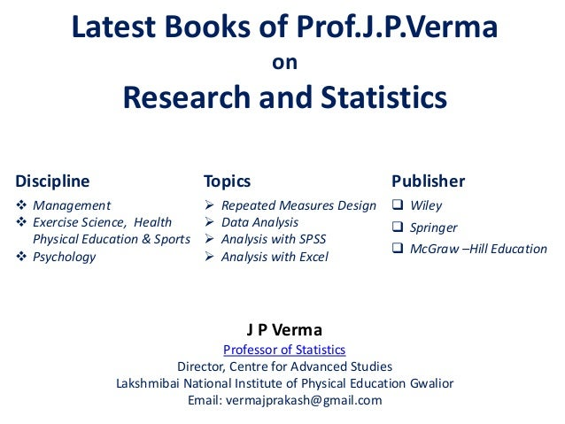 Latest Books of Prof.J.P.Verma on Research and Statistics Discipline  Management  Exercise Science, Health Physical Educ...