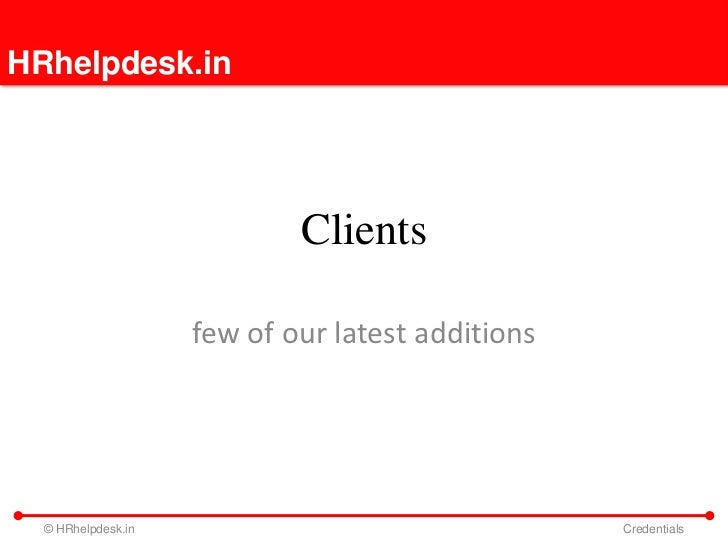 HRhelpdesk.in                            Clients                    few of our latest additions  © HRhelpdesk.in          ...