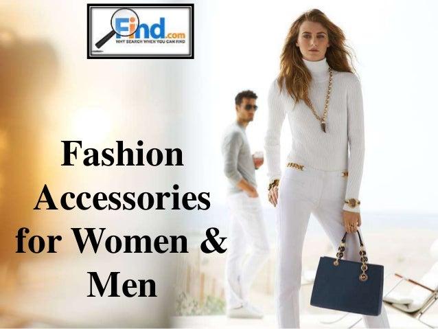 Fashion  Accessories  for Women &  Men