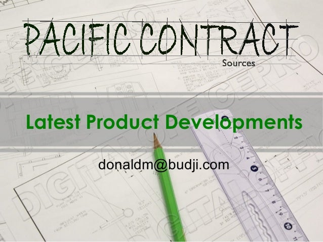 Latest Product Developments       donaldm@budji.com