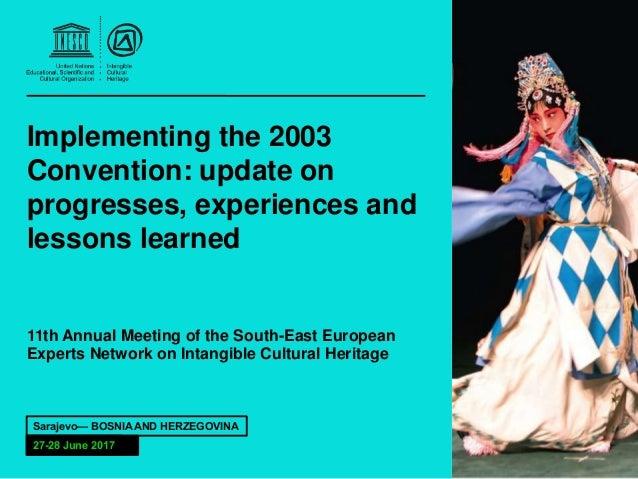 "9de3e86af4b UNESCO - ""Implementing the 2003 Convention  update on progresses"