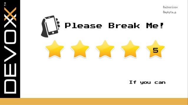 @aiborisov @mykyta_p Please Break Me! If you can