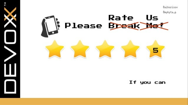 @aiborisov @mykyta_p Please Break Me! Rate Us If you can