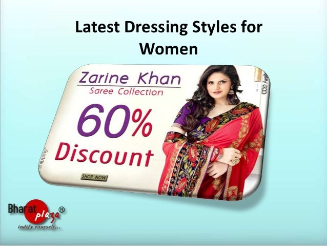 Latest Dressing Styles for Women