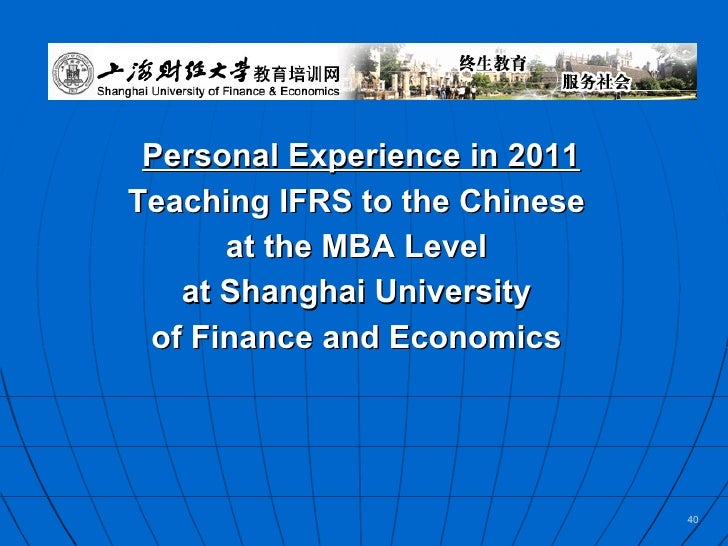 ifrs in china In 2005, china announced plans to converge with, but not completely adopt,  ifrs china also began to lobby for changes to specific ifrs.