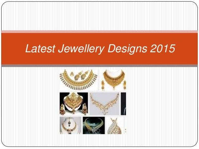 Latest Jewellery Designs 2015
