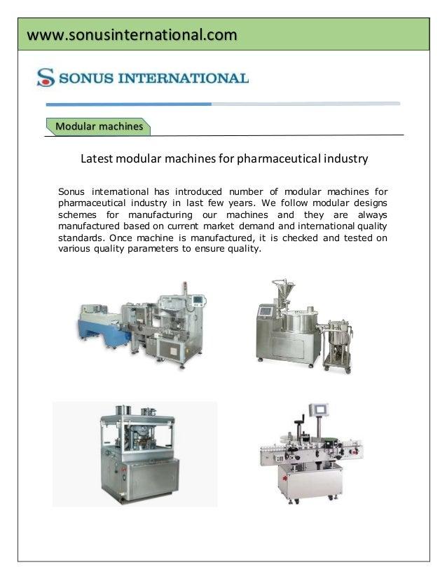 www.sonusinternational.com Modular Modular machines Latest modular machines for pharmaceutical industry Sonus internationa...
