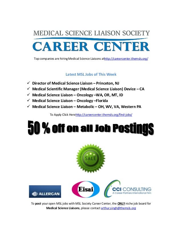 Top companies are hiring Medical Science Liaisons athttp://careercenter.themsls.org/ Latest MSL Jobs of This Week  Direct...