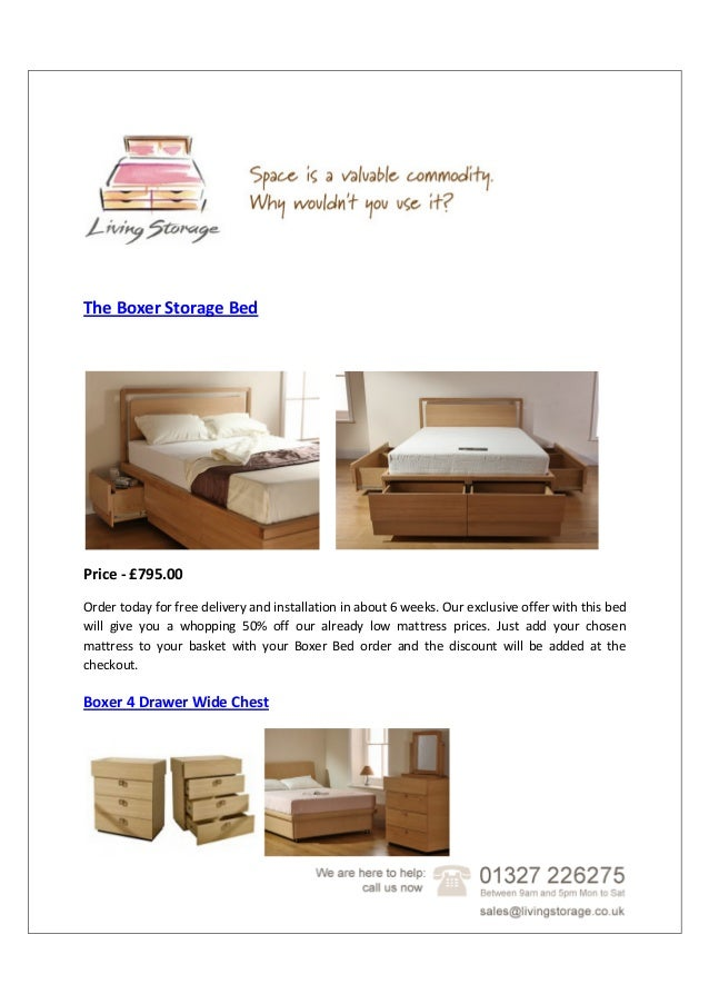 The Boxer Storage Bed Price - £795.00 Order today for free delivery and installation in about 6 weeks. Our exclusive offer...
