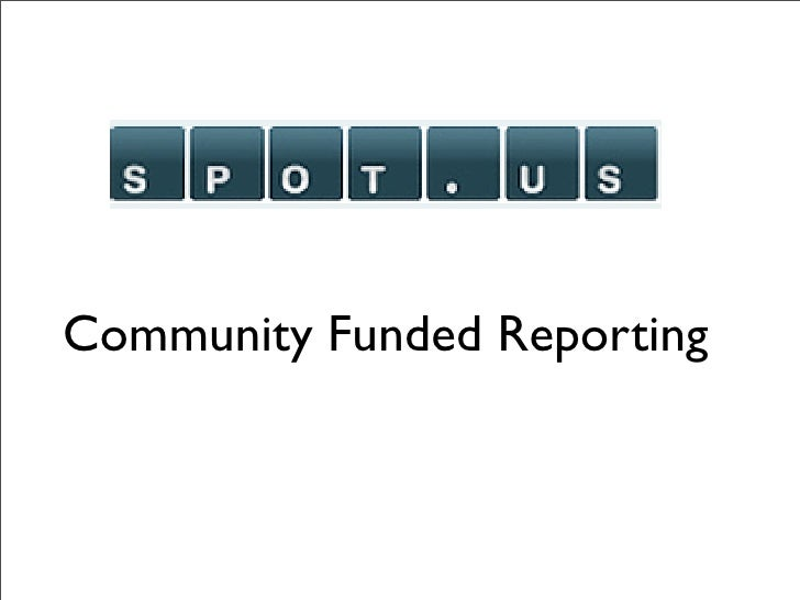 Community Funded Reporting