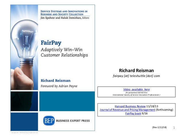 Richard Reisman fairpay [at] teleshuttle [dot] com 1 Copyright 2017, Teleshuttle Corp, all rights reserved {Rev 2/12/18) V...