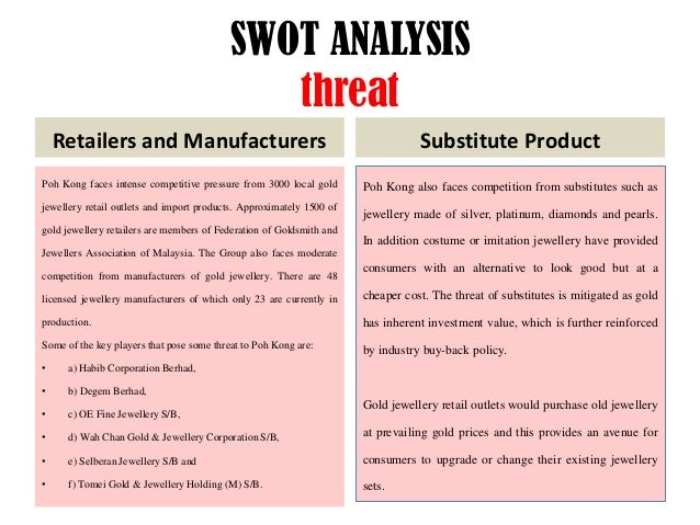 poh kong swot analysis Find free swot analysis for zhulian corporation and read swot analysis for over 40,000+ companies and industries detailed reports with strength, weaknesses.