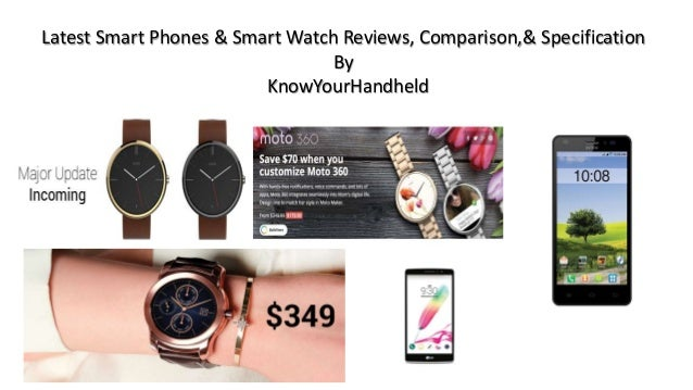 Latest Smart Phones & Smart Watch Reviews, Comparison,& Specification By KnowYourHandheld