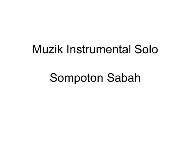 Muzik Instrumental Solo Sompoton Sabah