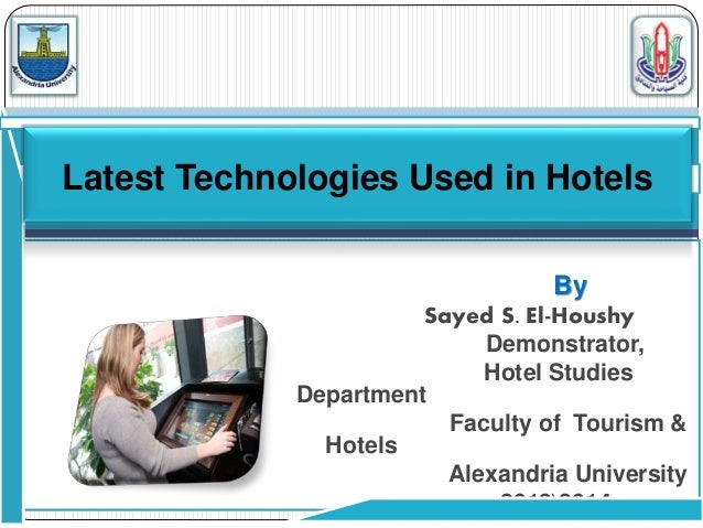 By Sayed S. El-Houshy Demonstrator, Hotel Studies Department Faculty of Tourism & Hotels Alexandria University 20132014 La...