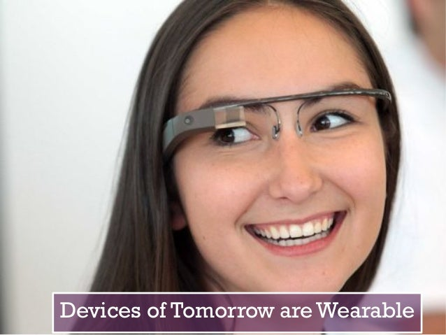 latest eyewear trends 5mk5  + Devices of Tomorrow are Wearable