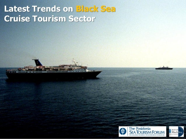 Latest Trends on Black SeaCruise Tourism Sector