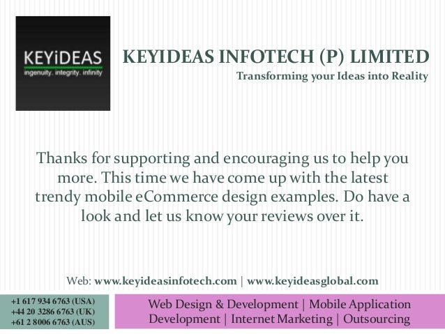 KEYIDEAS INFOTECH (P) LIMITED Transforming your Ideas into Reality  Thanks for supporting and encouraging us to help you m...