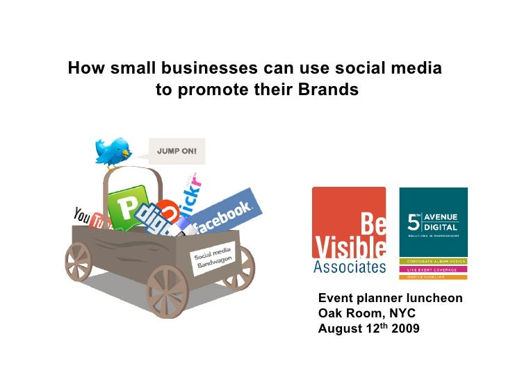 How small businesses can use social media          to promote their Brands                                Event planner lu...