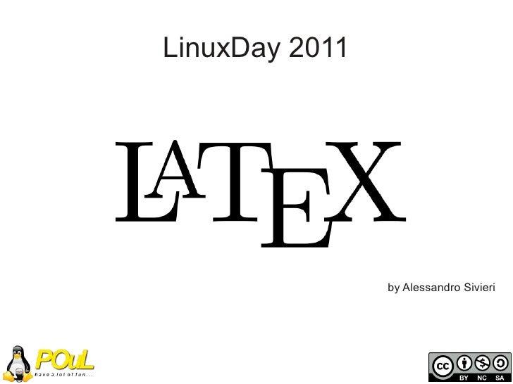 LinuxDay 2011                by Alessandro Sivieri