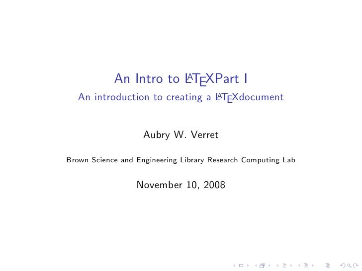 An Intro to LTEXPart I                         A     An introduction to creating a LTEXdocument                           ...