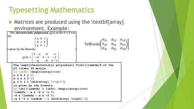 ... 22. Typesetting Mathematics  Matrices ...