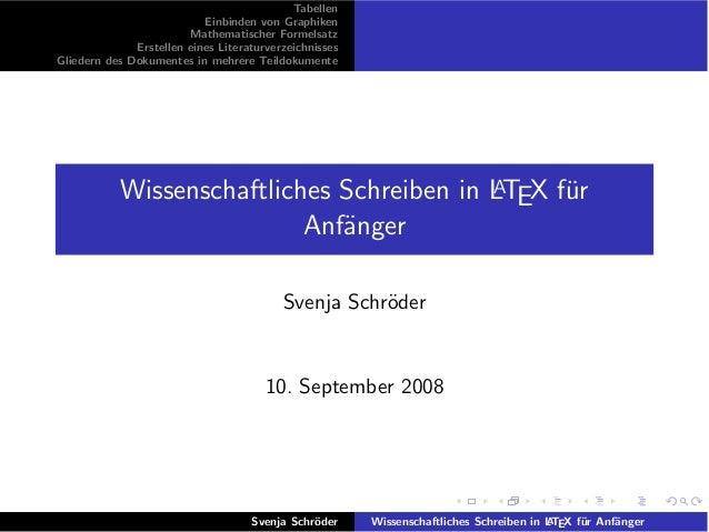 Tabellen                           Einbinden von Graphiken                        Mathematischer Formelsatz              E...