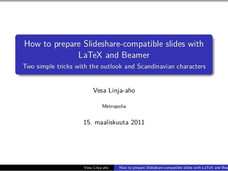 beamer template for powerpoint - how to use latex and beamer to prepare presentation for