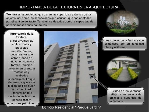 La textura en la arquitectura for Definicion de estilo en arquitectura