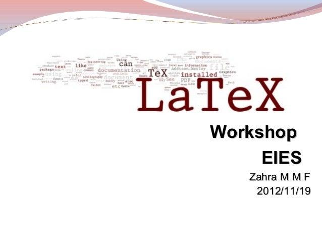 Workshop     EIES   Zahra M M F    2012/11/19