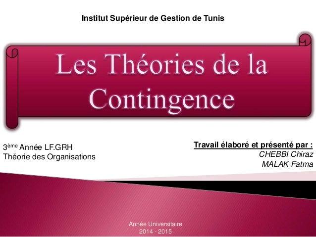 Institut Supérieur de Gestion de Tunis Travail élaboré et présenté par : CHEBBI Chiraz MALAK Fatma 3ème Année LF.GRH Théor...