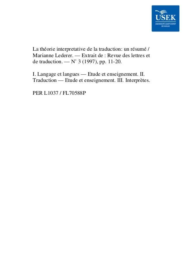 La théorie interpretative de la traduction: un résumé / Marianne Lederer. — Extrait de : Revue des lettres et de traductio...