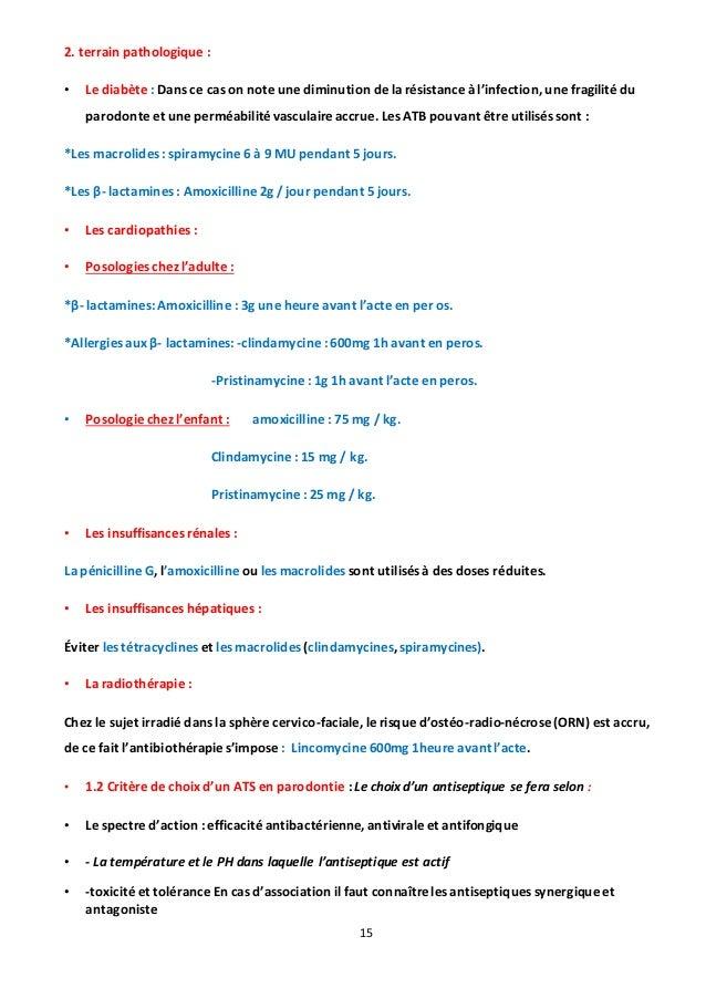 15 2. terrain pathologique : • Le diabète : Dans ce cas on note une diminution de la résistance à l'infection, une fragili...