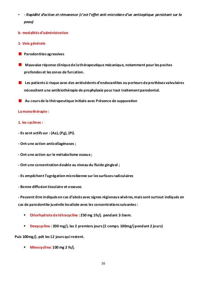 16 • - Rapidité d'action et rémanence (c'est l'effet anti-microbien d'un antiseptique persistant sur la peau) b- modalités...