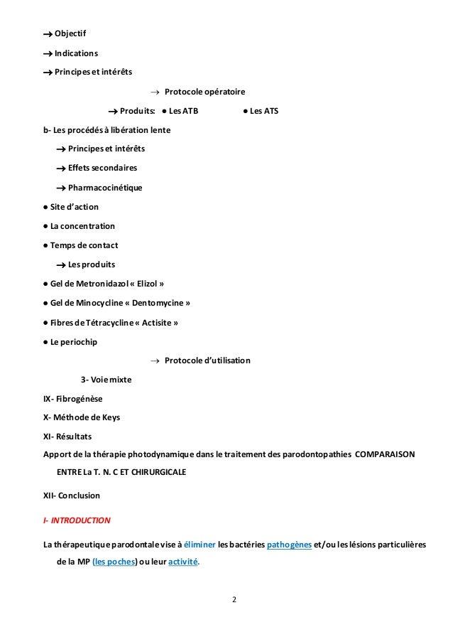 2  Objectif  Indications  Principes et intérêts  Protocole opératoire  Produits:  Les ATB  Les ATS b- Les procédés ...