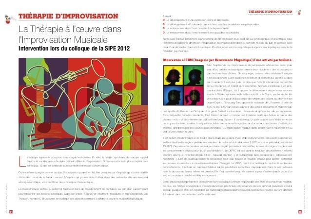 """THÉRAPIE D'IMPROVISATION  """"TBWPJS  T Le développement d'une expression pleine et individuelle.  T Le développement et/ou l..."""