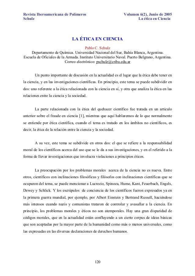 Revista Iberoamericana de Polímeros Schulz  Volumen 6(2), Junio de 2005 La ética en Ciencia  LA ÉTICA EN CIENCIA Pablo C. ...