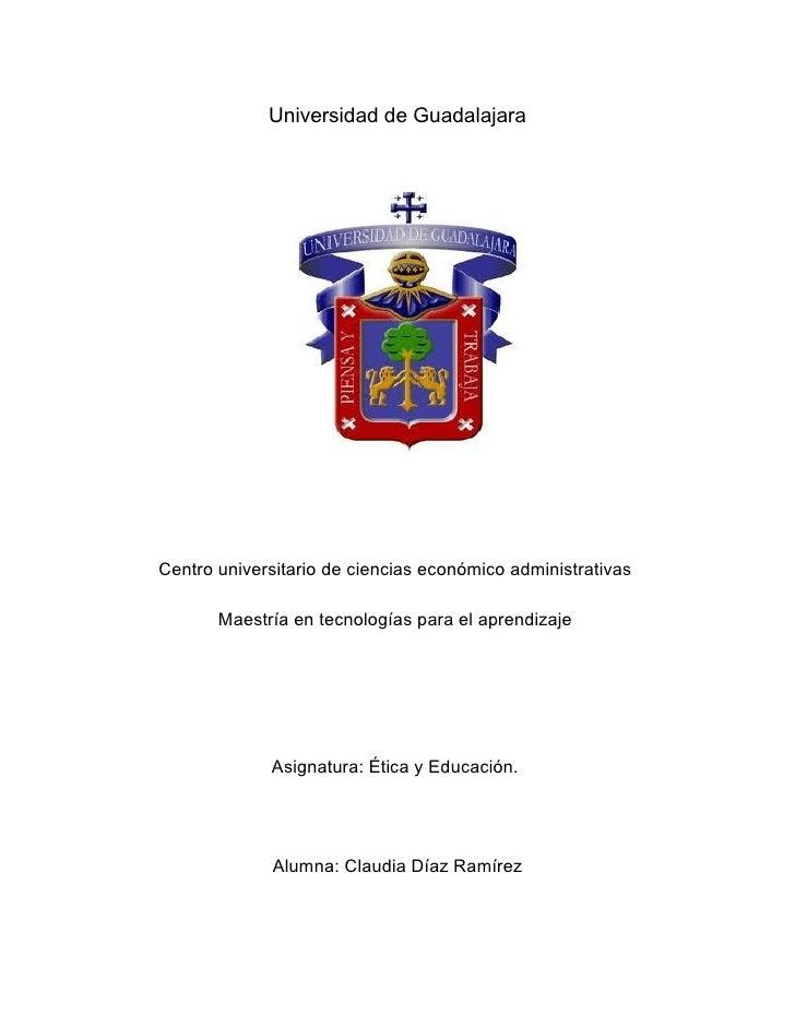 Universidad de GuadalajaraCentro universitario de ciencias económico administrativas       Maestría en tecnologías para el...