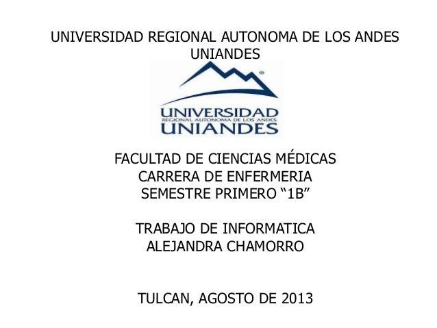 """UNIVERSIDAD REGIONAL AUTONOMA DE LOS ANDES UNIANDES FACULTAD DE CIENCIAS MÉDICAS CARRERA DE ENFERMERIA SEMESTRE PRIMERO """"1..."""