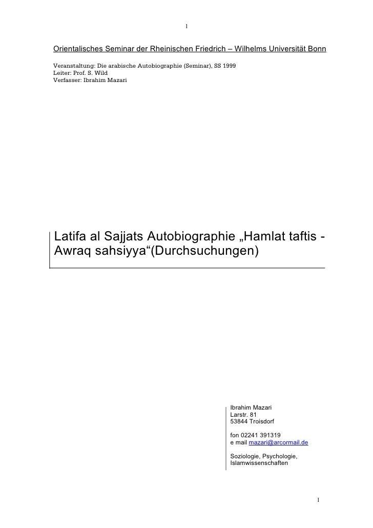 1   Orientalisches Seminar der Rheinischen Friedrich – Wilhelms Universität Bonn  Veranstaltung: Die arabische Autobiograp...